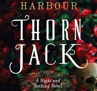 Interview with Katherine Harbour, Author of THORN JACK Plus Giveaway
