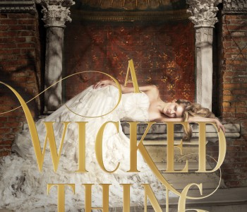 A WICKED THING by Rhiannon Thomas Cover Reveal and Giveaway