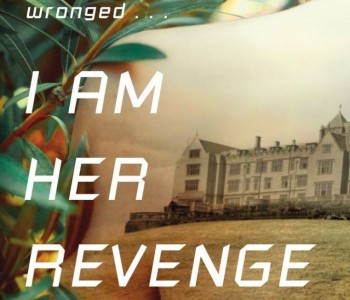 I AM HER REVENGE by Meredith Moore (WoW #213)