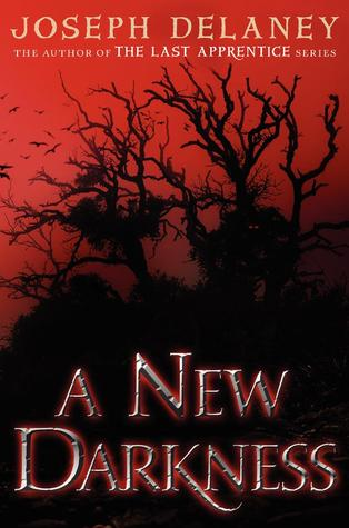 A NEW DARKNESS by Joseph Delaney —Review