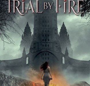 TRIAL BY FIRE by Josephine Angelini—Review