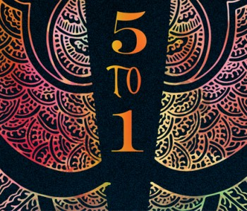 5 TO 1 by Holly Bodger (WoW #216)