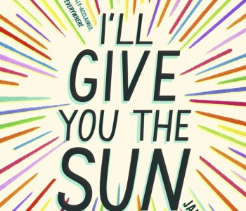 I'LL GIVE YOU THE SUN by Jandy Nelson—A Review