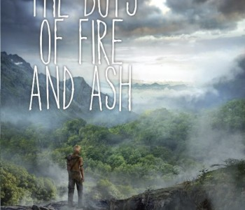 THE BOYS OF FIRE AND ASH by Meaghan McIsaac (WoW #224)