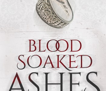 BLOOD SOAKED ASHES by Frankie Ash — Cover Reveal + Giveaway