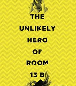 THE UNLIKELY HERO OF ROOM 13B by Teresa Toten (WoW #228)
