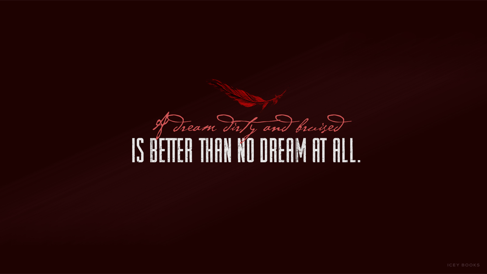 Quote Candy 25 Download A Wallpaper For Days Of Blood And