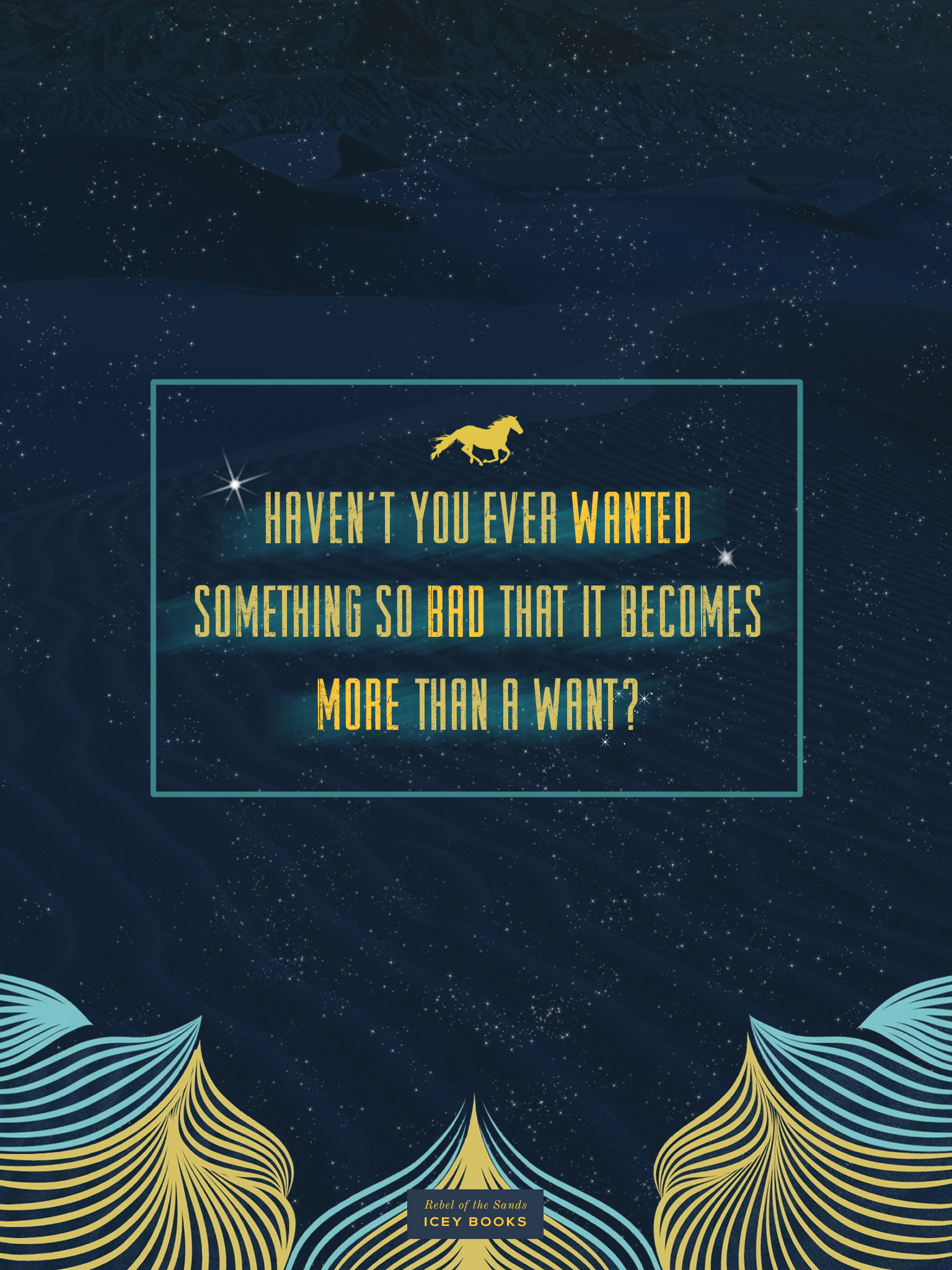 Quote Candy 50 Download a Wallpaper for REBEL OF THE SANDS by