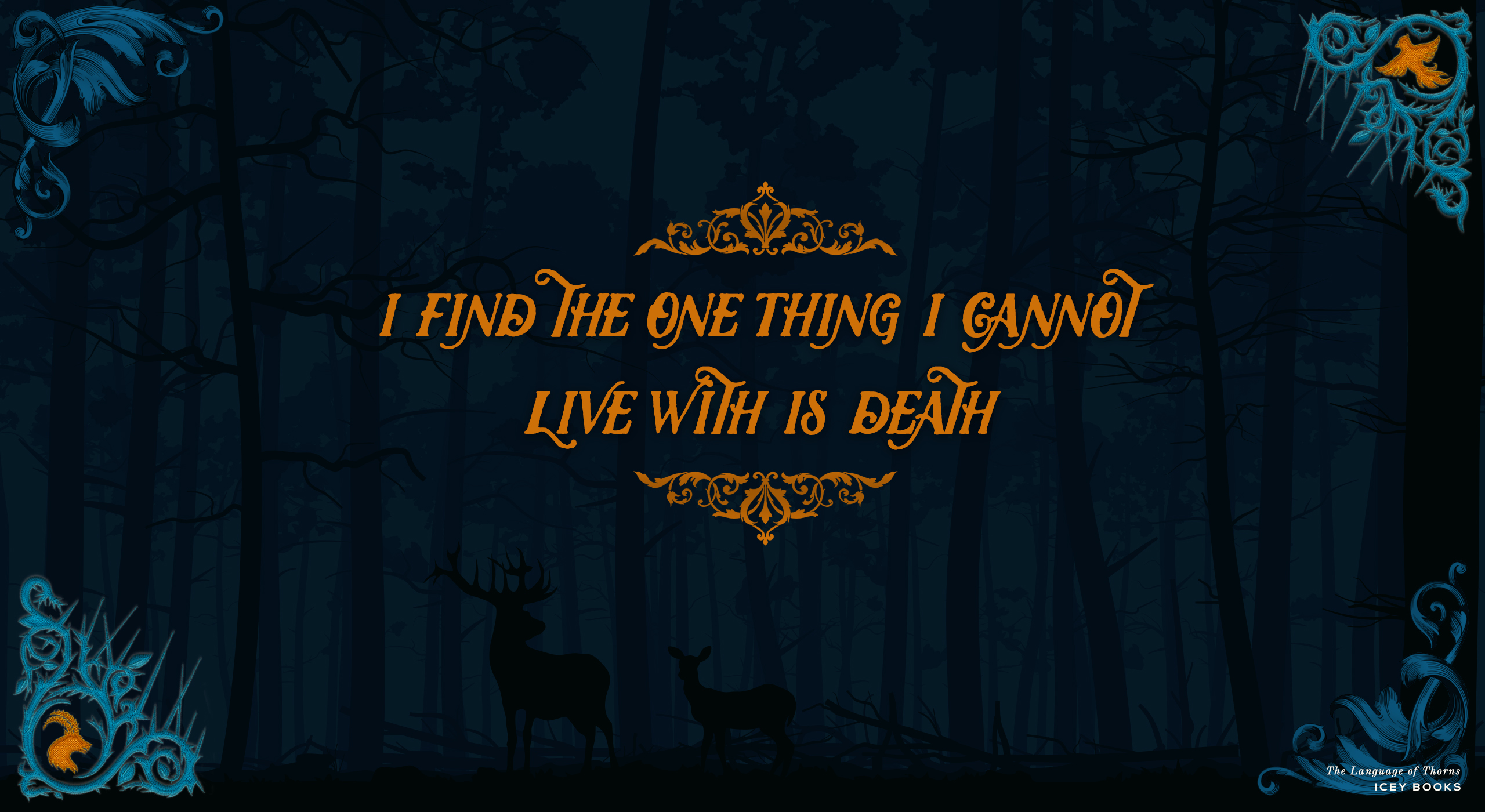 Quote Candy (#70) – Download a Wallpaper for THE LANGUAGE OF THORNS